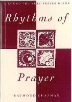 Rhythms of Prayer: A Round-the-year Prayer Guide (Paperback)