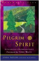 Pilgrim Spirit: An Introduction to Reformed Spirituality - Rhythm of Life (Paperback)