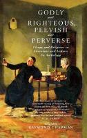 Godly and Righteous, Peevish and Perverse: Clergy and Religious in Literature and Letters (Hardback)