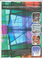 The UK Church Fundraisers Manual: A Practical Manual and Directory of Sources (Paperback)