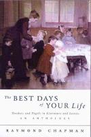 The Best Days of Your Life (Paperback)