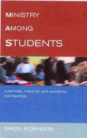 Ministry Among Students: A Pastoral Theology and Handbook for Practice (Paperback)