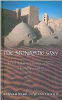 The Monastic Way: A Journey Through the Year (Hardback)
