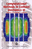 Computational Methods for Contact Mechanics II: v. 3 (Hardback)