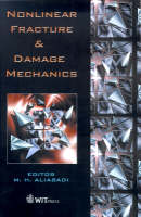Non-linear Fracture and Damage Mechanics - Advances in Fracture Mechanics S. v.4 (Hardback)