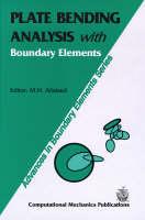 Plate Bending Analysis with Boundary Elements - Advances in Boundary Elements v. 2. (Hardback)