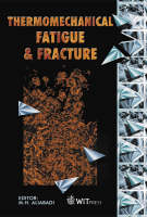 Thermo Mechanical Fatigue and Fracture - Advances in Fracture Mechanics S. 7 (Hardback)