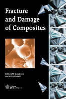 Fracture and Damage of Composites - Advances in Fracture Mechanics S. No. 8 (Hardback)