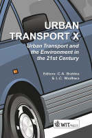 Urban Transport: Urban Transport and the Environment in the 21st Century - Advances in Transport S. No.16 (Hardback)