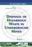 Disposal of Hazardous Waste in Underground Mines - Sustainable World No. 11 (Hardback)