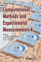 Computational Methods and Experimental Measurements: Proceedings of the 10th International Conference on Computational Methods and Experimental Measurements