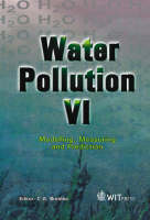 Water Pollution: Proceedings of the 6th International Conference on Water Pollution 6th: Modelling, Measuring and Prediction - Progress in Water Resources v. 3 (Hardback)
