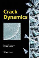 Crack Dynamics: v. 9 - Advances in Fracture Mechanics S. v.9 (Hardback)