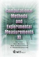 Computational Methods and Experimental Measurements: Proceedings of the 11th International Conference on Computational Methods and Experimental Measurements - Computational & Experimental Methods S. v. 4 (Hardback)