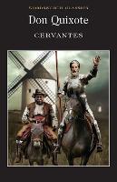 Don Quixote - Wordsworth Classics (Paperback)