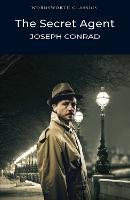 The Secret Agent - Wordsworth Classics (Paperback)