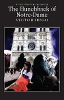 The Hunchback of Notre-Dame - Wordsworth Classics (Paperback)