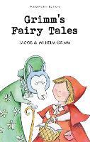 Grimm's Fairy Tales - Wordsworth Children's Classics (Paperback)