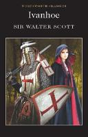 Ivanhoe - Wordsworth Classics (Paperback)