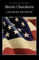 Martin Chuzzlewit - Wordsworth Classics (Paperback)
