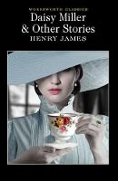 Daisy Miller and Other Stories - Wordsworth Classics (Paperback)