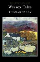 Wessex Tales - Wordsworth Classics (Paperback)