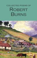 Collected Poems of Robert Burns - Wordsworth Poetry Library (Paperback)