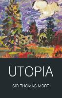 Utopia - Wordsworth Classics of World Literature (Paperback)