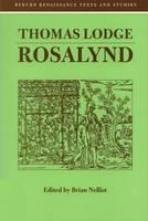 Rosalynd - Renaissance Texts and Studies v. 1 (Paperback)