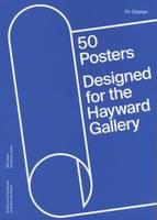 On Display: 50 Years of Hayward Gallery Posters (Paperback)