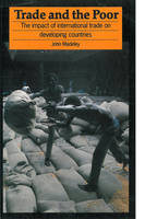 Trade and the Poor: Impact of International Trade on Developing Countries (Paperback)