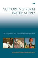 Supporting Rural Water Supply: Moving towards a Service Delivery Approach (Paperback)