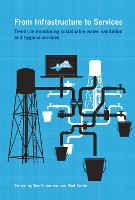 From Infrastructure to Services: Trends in monitoring sustainable water, sanitation and hygiene services - Open Access (Hardback)