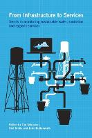From Infrastructure to Services: Trends in monitoring sustainable water, sanitation and hygiene services - Open Access (Paperback)