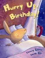 Hurry Up, Birthday! (Paperback)