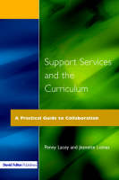 Support Services and the Curriculum: A Practical Guide to Collaboration (Paperback)