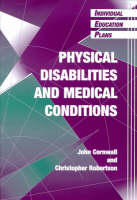 Individual Education Plans Physical Disabilities and Medical Conditions (Paperback)