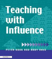 Teaching with Influence (Paperback)