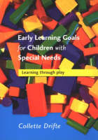 Early Learning Goals for Children with Special Needs: Learning Through Play (Paperback)