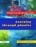 Literacy Play for the Early Years Book 4: Learning Through Phonics (Paperback)