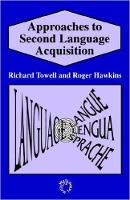 Approaches to Second Language Acquisition (Paperback)