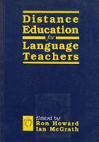 Distance Education for Language Teachers: A U.K. Perspective (Paperback)