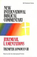 Jeremiah & Lamentations - New International Biblical Commentary Old Testament 14 (Paperback)
