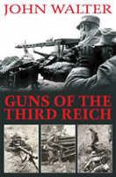 Guns of the Third Reich, The (Hardback)
