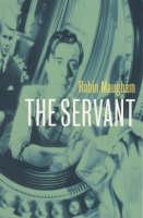 The Servant - Film Ink S. (Paperback)