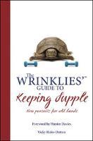 Wrinklies' Guide to Keeping Supple (Hardback)