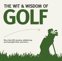 Wit & Wisdom: Golf (Paperback)