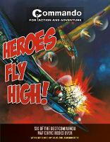 Commando: Heroes Fly High! (Paperback)