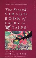 The Second Virago Book Of Fairy Tales (Paperback)