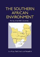 The Southern African Environment: Profiles of the SADC Countries (Paperback)